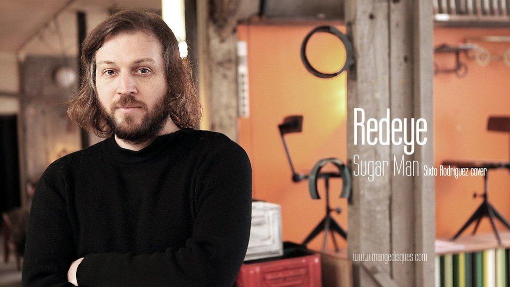 """Redeye """"Sugar Man"""" (Sixto Rodriguez cover) en acoustique sur Mange Disques"""
